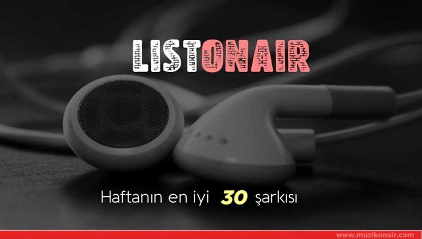 LISTONAIR – En İyi 30 Şarkı (17.06.2017)