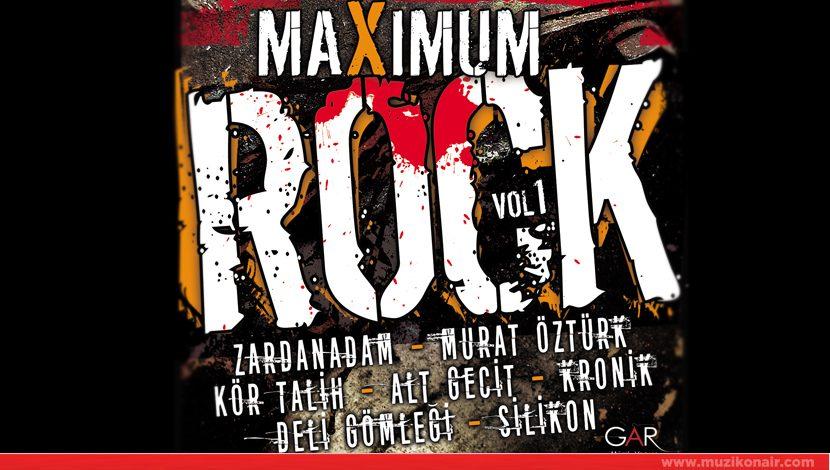 Gar Müzik'ten Maximum Rock Vol:1