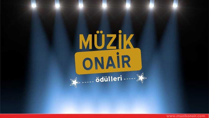 I.Müzik Onair Ödülleri'nde Ödül Kazanan İsimler Belli Oldu !
