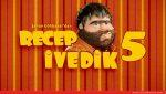 Recep İvedik 5'ten İlk Fragman Yayınlandı!..
