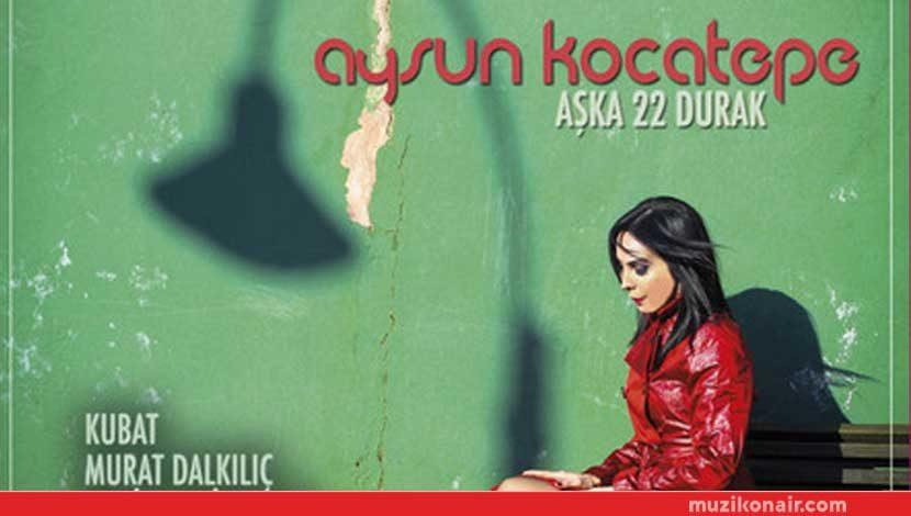 """Aysun Kocatepe feat. Kubat Şarkısı """"Çocuklar Gibi"""" Yayında"""