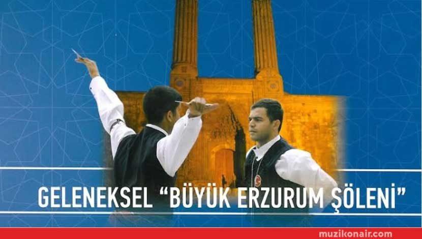 Büyük Erzurum Şöleni 12 Mart'ta Bostancı Gösteri Merkezinde