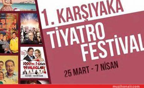 1. Karşıyaka Tiyatro Festivali 25 Mart'ta Başlıyor!..