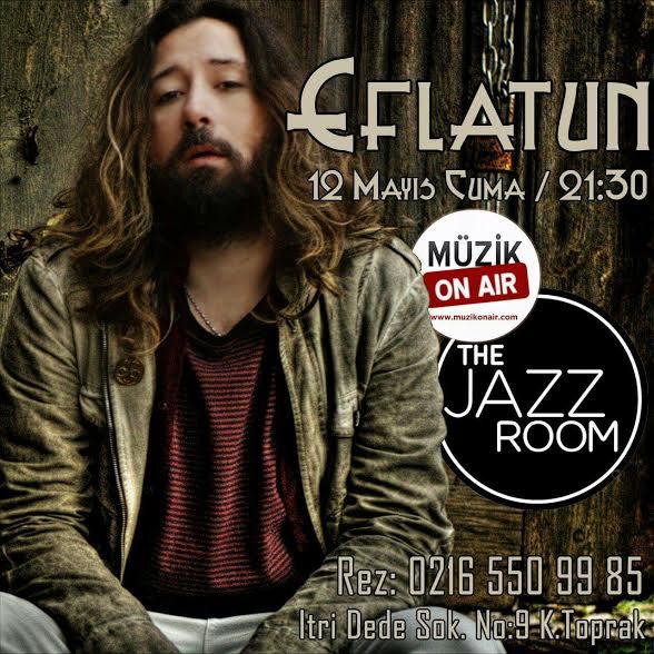 Eflatun, The Jazz Room'da Sevenleri ile Buluşacak!.