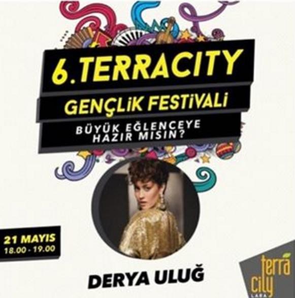 Derya Uluğ 21 Mayıs'ta Antalya Terracity Gençlik Festivali'nde!..
