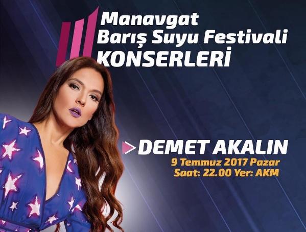 Demet Akalın 9 Temmuz'da 21. Manavgat Barış Suyu Festivali'nde!..