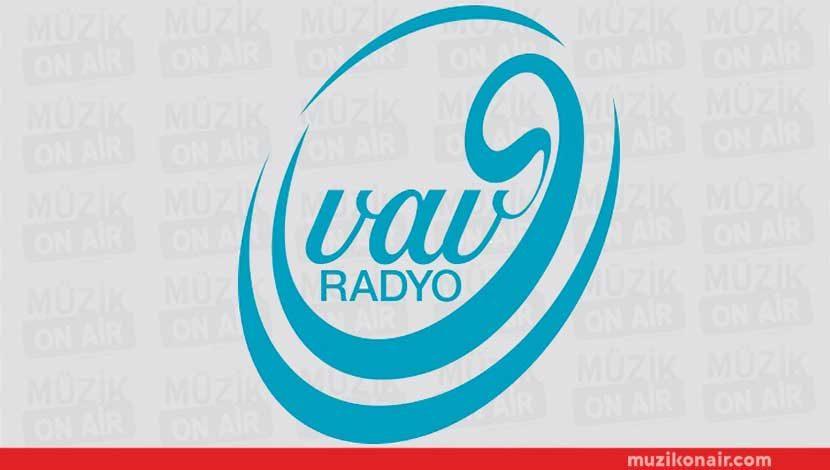 VAV Radyo Artık Tüm Türkiye'de!..