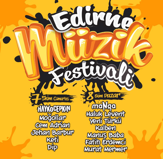 Edirne'nin İlk Müzik Festivali Başlıyor!..