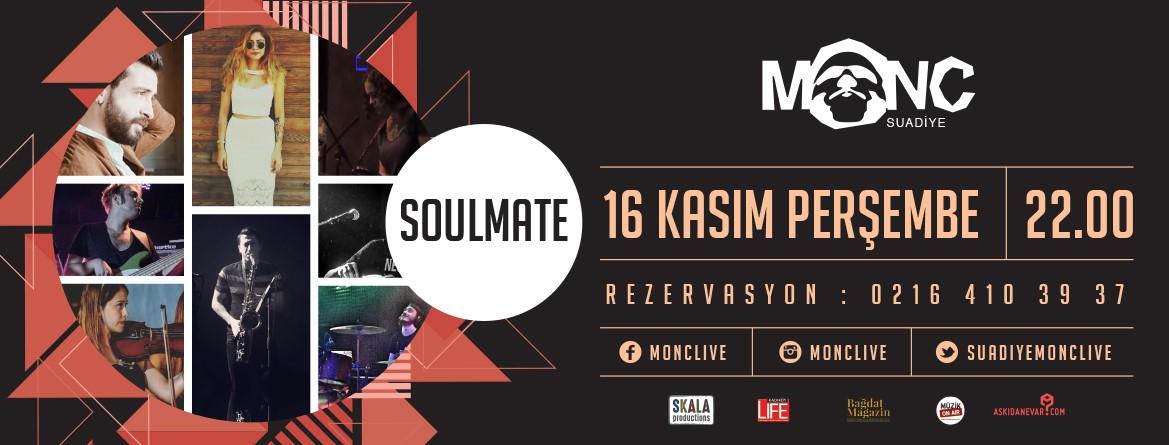 Soulmate 16 Kasım'da Suadiye'de!..