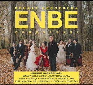 Enbe Orkestrası İddialı Geliyor!..