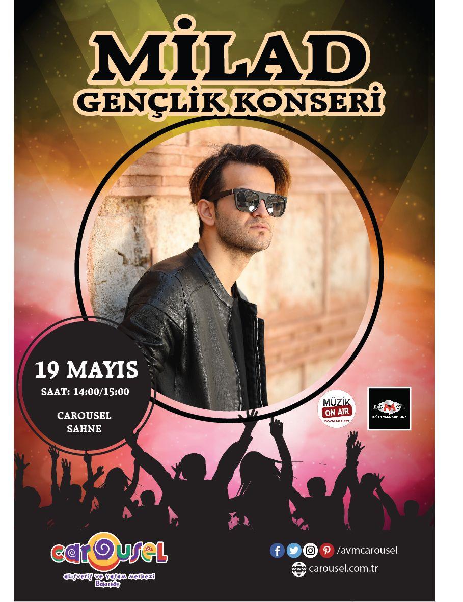 Milad'dan 19 Mayıs Gençlik Konseri!..