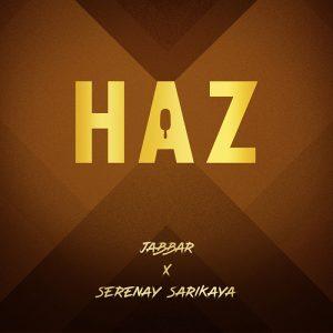 Jabbar ve Serenay Sarıkaya'dan 'Haz' Geliyor!..