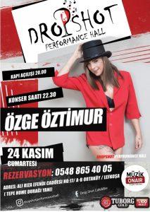 Drop Shot Performance Hall'de Özge Öztimur Fırtınası Esecek!..