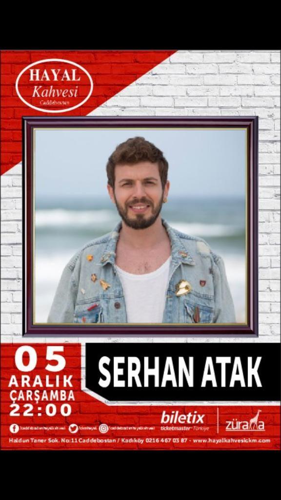 Hayal Kahvesi'nde Serhan Atak Konseri!..