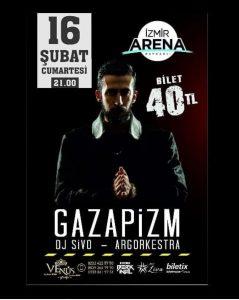İzmir Arena'da Gazapizm !