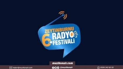 6. Zeytinburnu Radyo Festivali Başladı