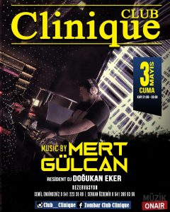 DJ Mert Gülcan Club Clinique Kabininde