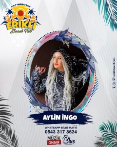 Aylin İngo İle Erikli'de Muhteşem Festival