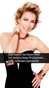 Seda Sayan, 'Son Sözüm'ün Radyo PR Çalışmaları İçin Müzik OnAir İle Anlaştı