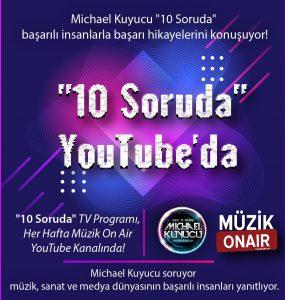 Doç. Dr. Michael Kuyucu İle 10 Soruda Youtube'da Başlıyor