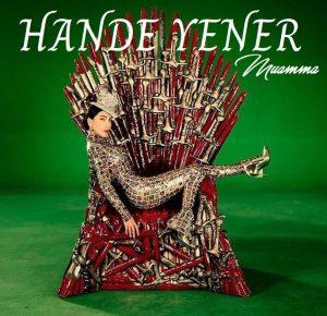 """Hande Yener'den """"Muamma"""" Geliyor"""