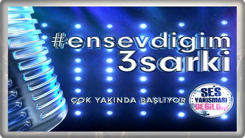 ATV'DE EN SEVDİĞİM 3 ŞARKI BAŞLIYOR!..