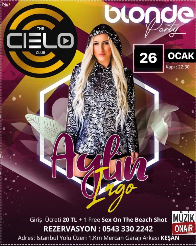 DJ Aylin Ingo The Cielo Clup'ta!
