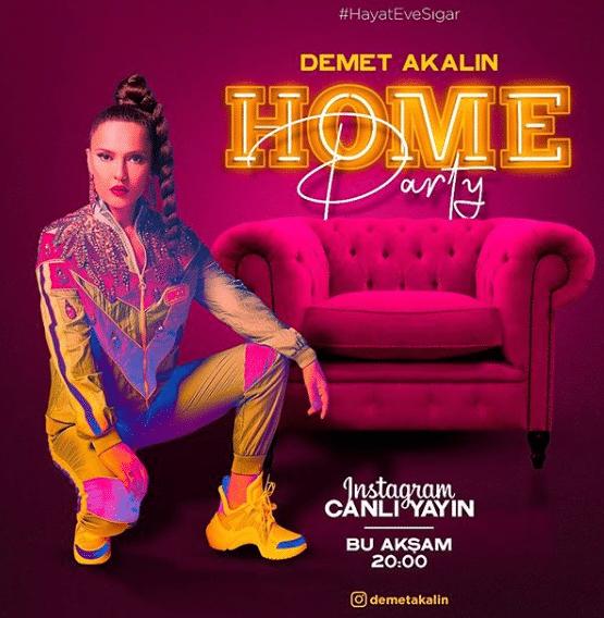 'Demet Akalın Home Party' Bu Akşam