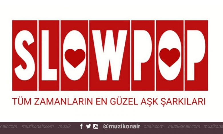 Slowpop Yayın Hayatına Başlıyor
